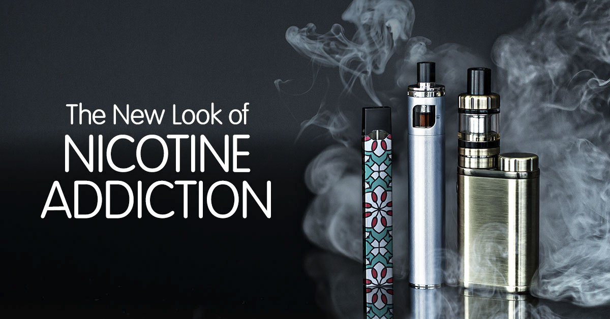 The New Look of Nicotine Addiction
